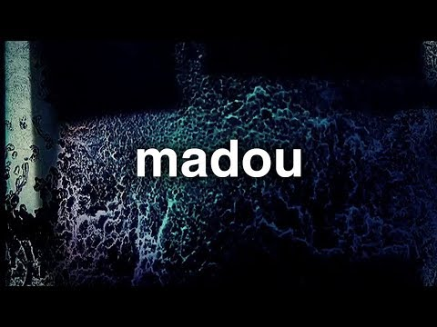 Madou - Nowhere Else