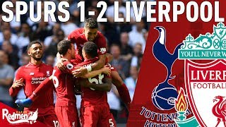 We Absolutely Battered Them!   Spurs v Liverpool 1-2   Paul's Match Reaction