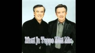 Matti Ja Teppo Hitti Mix