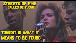 YouTube動画:Tonight is What It Means to be Young- Streets of Fire. Calles de fuego (HD)full