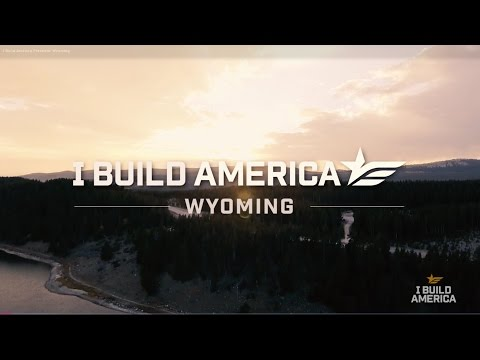 I Build America Presents: Wyoming