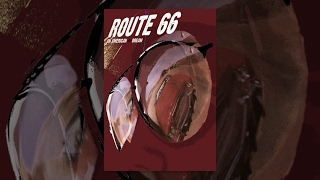 Route 66 - An American (bad) Dream