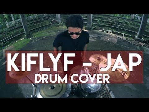 KIFLYF -  J.A.P (Just A Prank) DRUM COVER