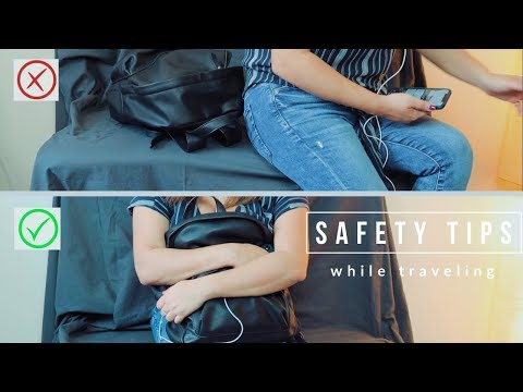 How to Stay SAFE when Traveling Alone!