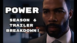 Power Season 6 Full Trailer & Breakdown!