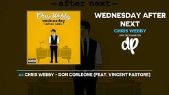 Chris Webby - Wednesday After Next (FULL MIXTAPE)