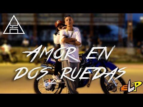 HIZTORY - Amor En Dos Ruedas (official Video)