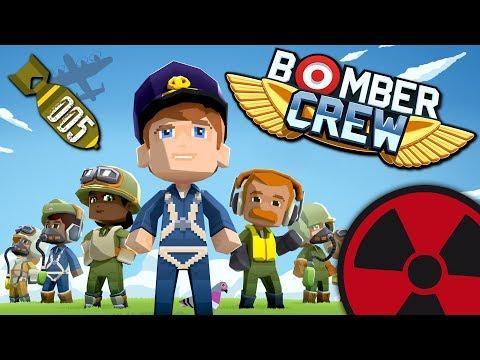 Bomber Crew - #005: Bombengrüße an den Nachbarn ☢ [Lets Play - Deutsch] |