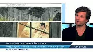 Alexis Michalik sur Edmond Rostand et la création de