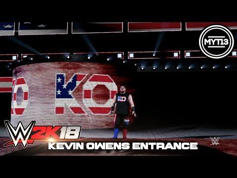 WWE 2K18 - Kevin Owens - Full Entrance