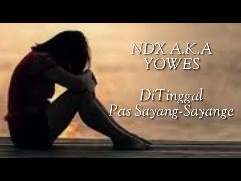 NDX A.K.A - YOWES (Lirik)