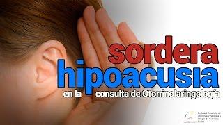 Hipoacusia, sordera y problemas de audición - SEORL CCC
