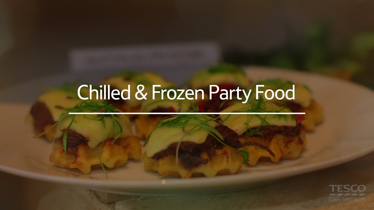 Tesco Frozen Chilled Party Food