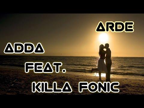 ADDA feat. KILLA FONIC - Arde 《 [BASS BOOSTED] 》
