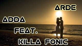 ADDA feat. KILLA FONIC - Arde [BASS BOOSTED]