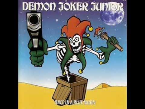 Demon Joker Junior - Once In A Blue Moon ( Full Album )