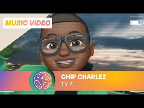 Chip Charlez - Type (Prod. Jespy & Chip Charlez)