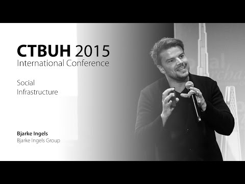 "CTBUH 2015 New York Conference - Bjarke Ingels, ""Social Infrastructure"""