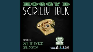 Scrilly Talk (feat. Rich the Factor & Rush Borda)