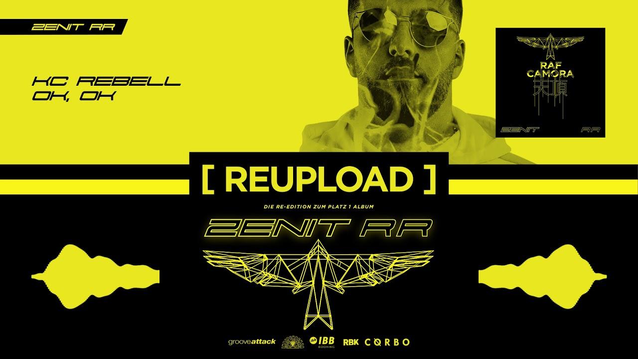 RAF Camora x KC Rebell - Ok, OK (OFFICIAL AUDIO / REUPLOAD) - Zenit RR #3 #1