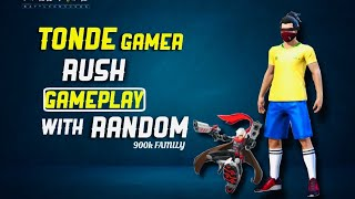 FREE FIRE LIVE - TONDE GAMER'S RUSH GAME PLAY WITH RANDOM PLAYERS