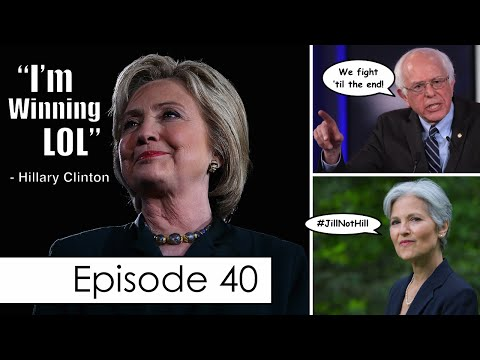 Hillary's Message to Bernie Sanders' Supporters, Jill Stein Interview, & More   Episode 40
