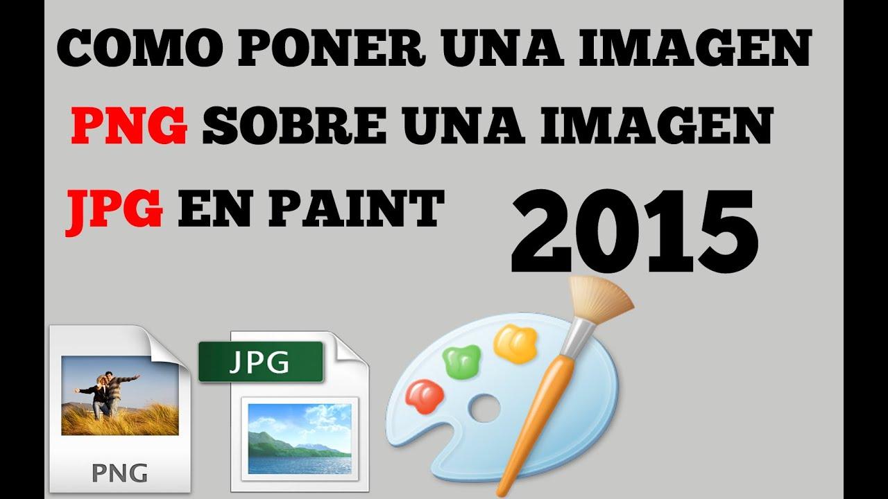 Como poner una imagen png sobre una jpg en paint 2017 - Como colocar ladrillos en una pared ...
