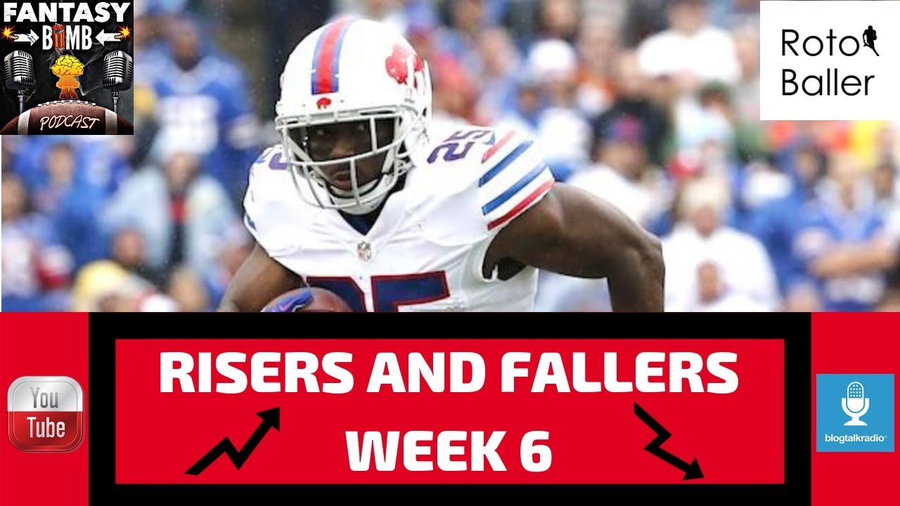 faf680496 Fantasy Football Risers and Fallers (Keep Cut Trade ) - Week 6 Edition