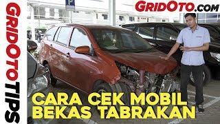 Cara Cek Mobil Bekas Tabrakan I How To I Gridoto Tips