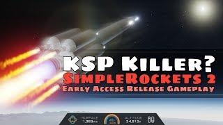 KSP vs Simplerockets 2! Kerbal Space Program competition is here - Simplerockets 2 early access