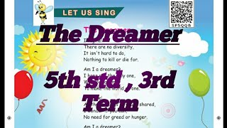 The Dreamer~5th std~3rd term Song