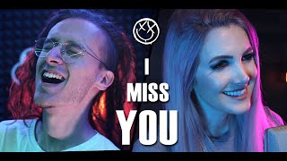 BLINK-182 - I Miss You (WAY TOO HAPPY COVER!) feat. @Halocene