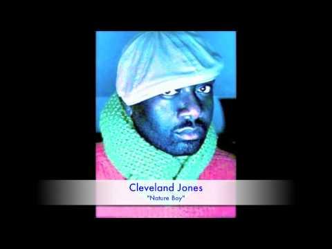 """Nature Boy"" featuring Cleveland P. Jones"