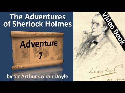 Adventure 07 - The Adventures of Sherlock Holmes by Sir Arth