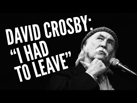 David Crosby On CSN: 'I Had to Leave In Order to Stay in Love With Music'