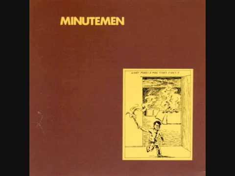 The Minutemen - What Makes A Man Start Fires Lp