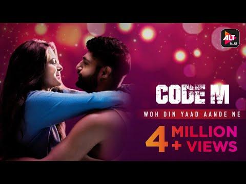 Woh Din Yaad Aande Ne | Code M | Music  | Piyush Mehroliyaa | Shreya Jain | ALTB