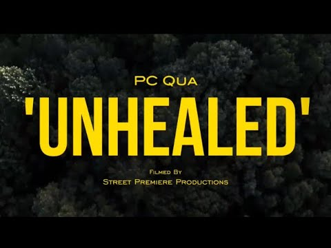 DOWNLOAD: PcQua – UnHealead (Official Music Video) Mp4 song