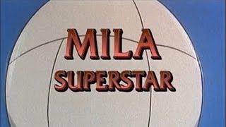 Mila Superstar [1969] Intro / Outro