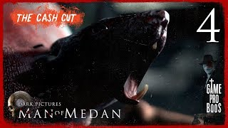 Man of Medan #4 (FINALE) - The Cash Cut - Game Pro Boos