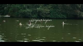 Lift Him Higher (Lyric Video) - O.Phils ft. Doyen Psalmist