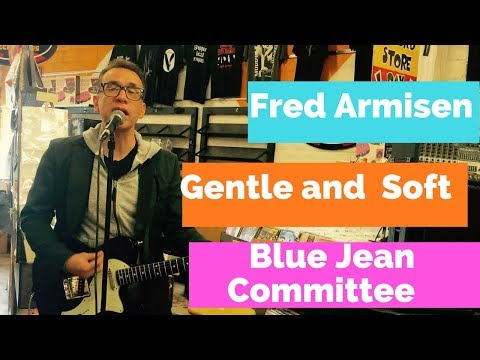 Gentle and Soft - Blue Jean Committee / Fred Armisen @ Streetlight Records in Santa Cruz