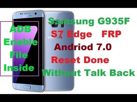 Samsung S7 Edge (G935F) 7 0 FRP Solution,ADB Enable Firmware Inside