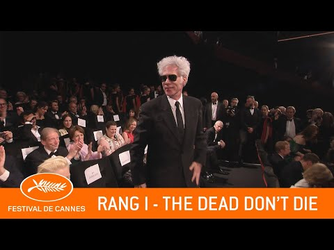 THE DEAD DON'T DIE - Rang I  - Cannes 2019 - VO