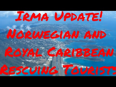 Hurricane Irma Update! Norwegian and Royal Caribbean to rescue Tourists from St Thomas St Maarten