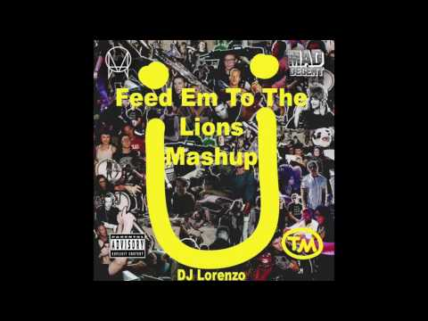 Where Are You Now X Feed Em ToThe Lions DJ Lorenzo Mashup