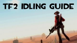 [HD] TF2 Guide | How to Idle