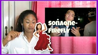 SonaOne-Firefly | Reaction
