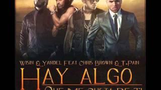 Wisin Y Yandel Ft. T-Pain & Chris Brown ( Hay algo me gusta de ti ) Nuevo! Video!