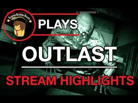 PREPARE YOUR EARS ALSO NAKED PEOPLE (Outlast Stream Highlights)